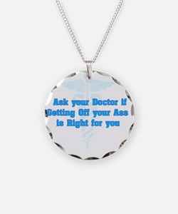 Ask Your Doctor Necklace