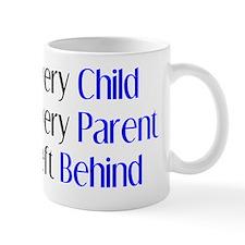 every child parent left behind Mug