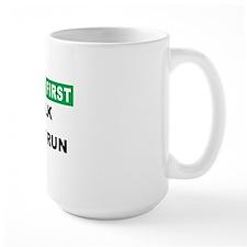 Safety First Walk Dont Run Mug
