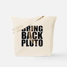 Bring back pluto Tote Bag