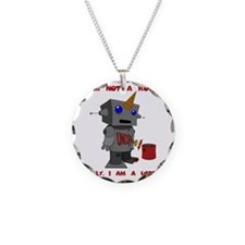 I am not a robot. Clearly, I Necklace