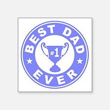 "Best Dad Ever Square Sticker 3"" x 3"""