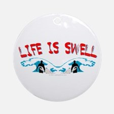 Surfing- Life is Swell Ornament (Round)
