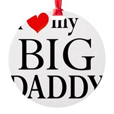 Big Daddy Ornament