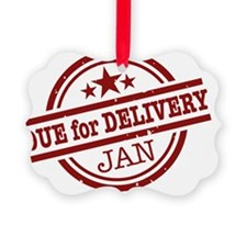 Due for Delivery Ornament