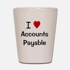 I Love Accounts Payable Shot Glass