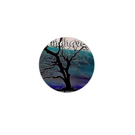 Windhaven When The Winds Blow - Black Mini Button