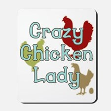 Crazy Chicken Lady Mousepad