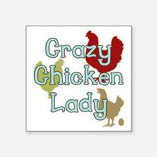 "Crazy Chicken Lady Square Sticker 3"" x 3"""