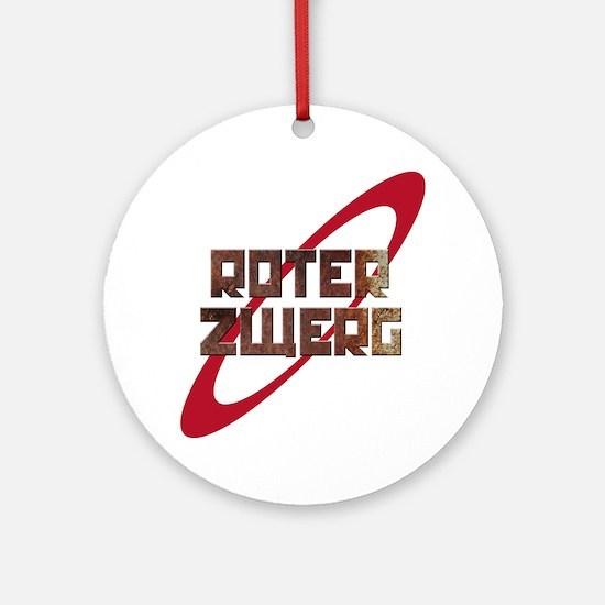 Roter Zwerg Mining Corporation Round Ornament