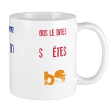 MS is BS in French Mug