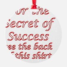 Secret Of Success Ornament