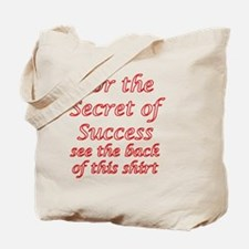 Secret Of Success Tote Bag