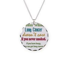 Lung Cancer Doesnt Care Necklace Circle Charm