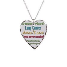 Lung Cancer Doesnt Care Necklace
