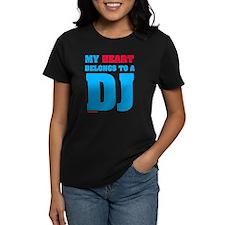 My Heart Belongs To A DJ Tee