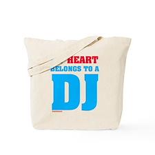 My Heart Belongs To A DJ Tote Bag