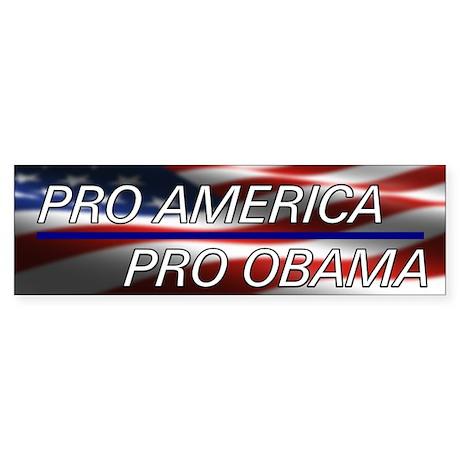 Pro American Pro Obama Sticker (Bumper)