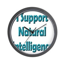 I Support Natural Intelligence Wall Clock