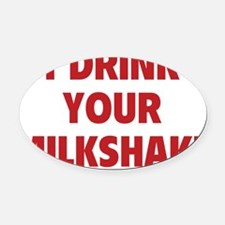 drinkSh2D Oval Car Magnet