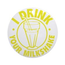 drinkMilksh1F Round Ornament