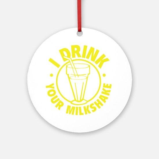 drinkMilksh1F Round Ornament