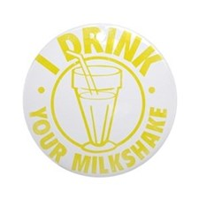 drinkMilksh2C Round Ornament