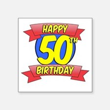 "Happy 50th Birthday Balloon Square Sticker 3"" x 3"""