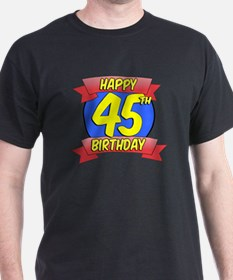 Happy 45th Birthday Balloon T-Shirt