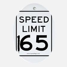 Speed Limit 165 Oval Ornament