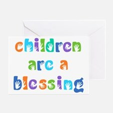 CHILDREN ARE A BLESSING Greeting Card