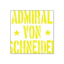 """Admiral von Schneider Square Sticker 3"""" x 3"""""""