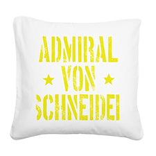 Admiral von Schneider Square Canvas Pillow