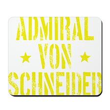 Admiral von Schneider Mousepad
