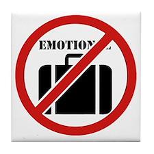 No Emotional Baggage Tile Coaster