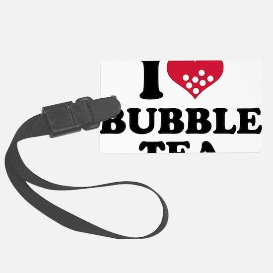 i_love_bubbletea Large Luggage Tag