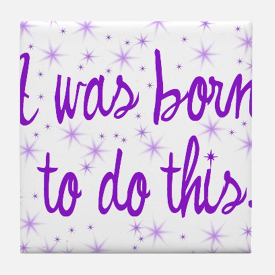 Born to Birth Tile Coaster
