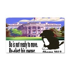 Bo Is Not Ready To Move Car Magnet 20 x 12