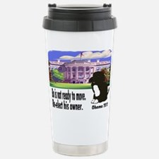 Bo Is Not Ready To Move Travel Mug