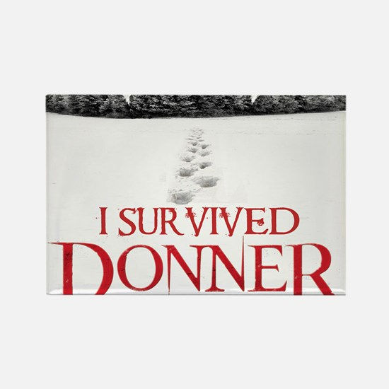 I survived Donner Pass Rectangle Magnet