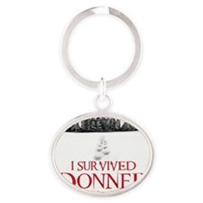 I survived Donner Pass Oval Keychain