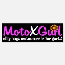 MotoXGurl silly boyz motocross Bumper Bumper Bumper Sticker