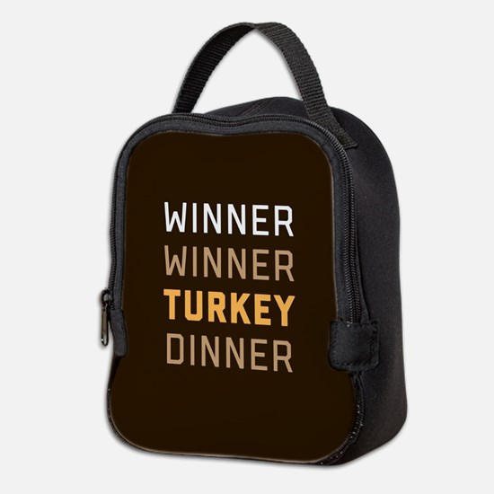 Winner Winner Turkey Dinner Neoprene Lunch Bag