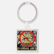 No Animal Abuse Square Keychain