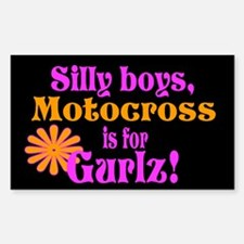 Silly Boyz Motocross is for Girls! Decal