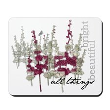 All things bright Mousepad