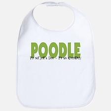 Poodle IT'S AN ADVENTURE Bib