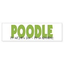 Poodle IT'S AN ADVENTURE Bumper Car Sticker
