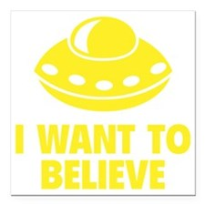 "wantBelieve1F Square Car Magnet 3"" x 3"""