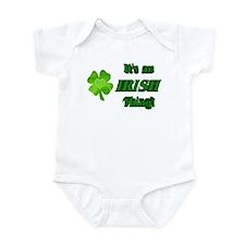 It's An Irish Thing Infant Bodysuit